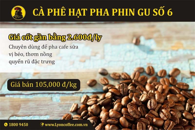 Gu cà phê sạch chất lượng cao cấp số 6 dòng pha phin của Lyon Coffee