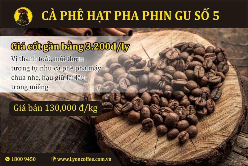Cà phê sạch pha phin gu số 5- Cung cấp mua bán bỏ sỉ café bột hạt giá rẻ sỉ ở tại TPHCM Hà Nội Đà Nẵng