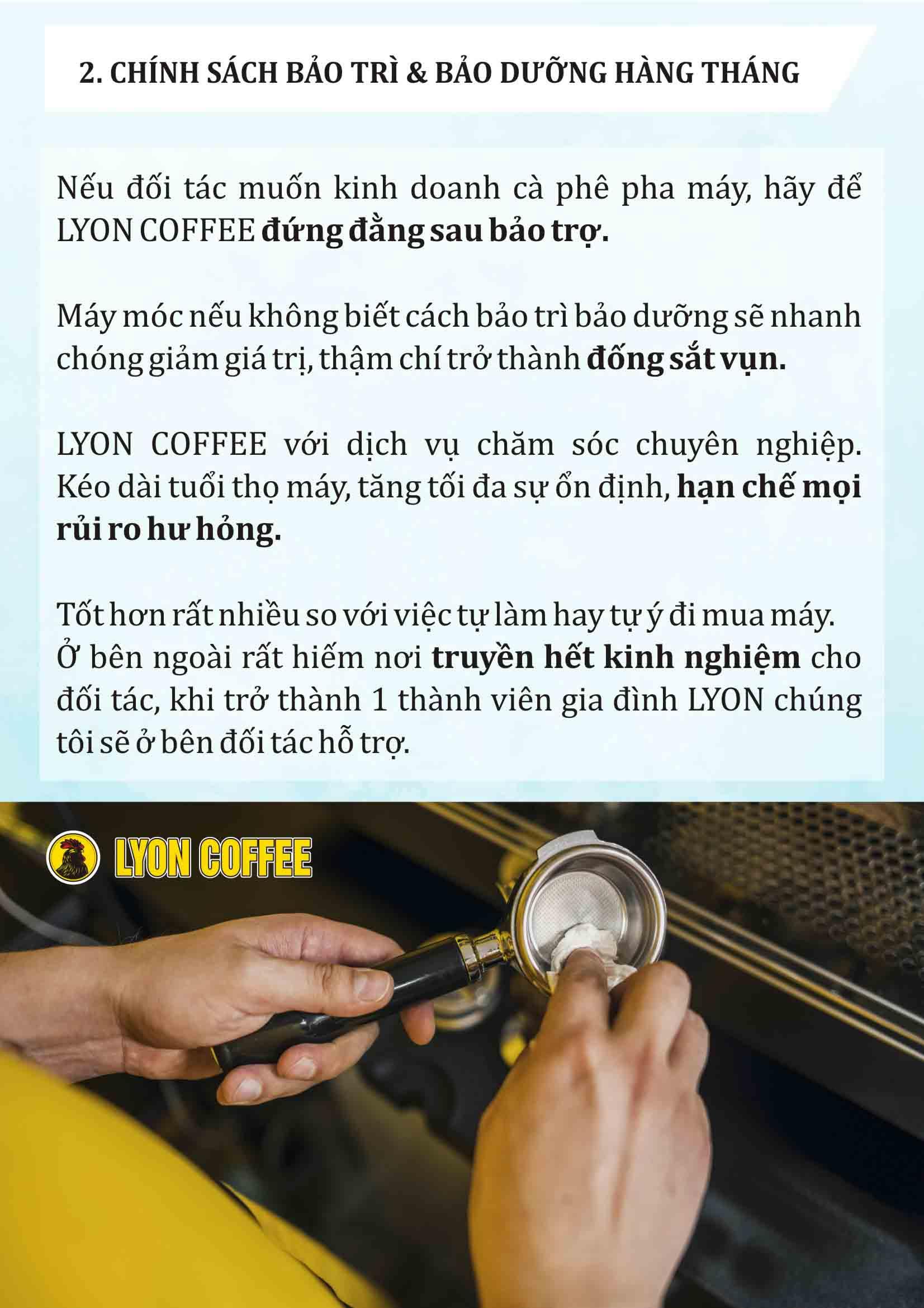Chính sách bảo hành, bảo trì dài lâu tuyệt vời từ Lyon Coffee